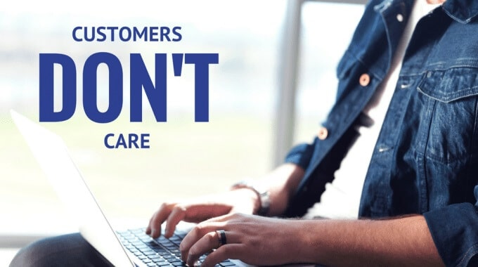 Blog graphic: Customers don't care