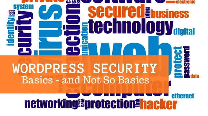 Blog graphic: Wordpress security basics and not so basics
